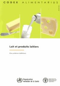 FAO et  OMS - Lait et produits laitiers.