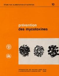 FAO - Pratiques recommandées pour la prévention des mycotoxines dans les produits alimentaires et fourragers.