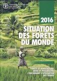 FAO - Situation des forêts du monde - Forêts et agriculture : défis et possibilités concernant l'utilisation des terres.