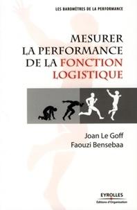 Faouzi Bensebaa et Joan Le Goff - Mesurer la performance de la fonction logistique.