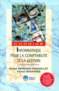 Faouzi Boufares et Eliane Bernard-Fanouillet - Informatique pour la comptabilité et la gestion - Corrigé.