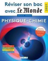 Faouzi Hakimi et Olivier Prézeau - Physique-Chimie Terminale.