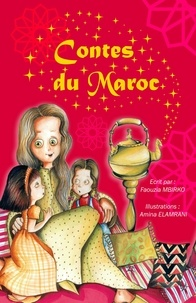 Faouzia Mbirko - Contes du maroc.