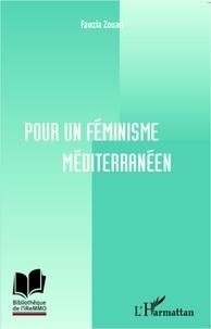 Faouzia Zouari - Pour un féminisme méditerranéen.