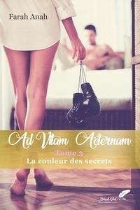 Farah Anah - AD VITAM AETERNAM tome 3.