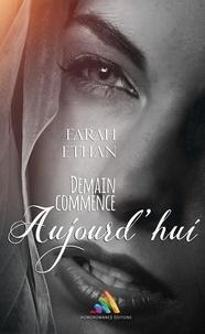 Farah Ethan - Demain commence aujourd'hui - Roman lesbien.