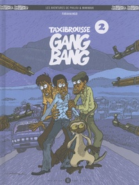 Farahaingo - Les aventures de Philou & Mimimaki Tome 2 : Taxibrousse gang bang.
