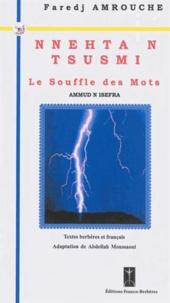 Faredj Amrouche - Le souffle des mots - Edition bilingue français-berbère.