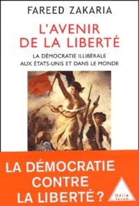 Lavenir de la liberté - La démocratie illibérale aux Etats-Unis et dans le Monde.pdf