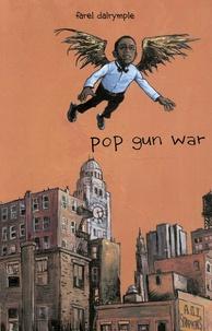 Farel Dalrymple - Pop Gun War - Le présent.