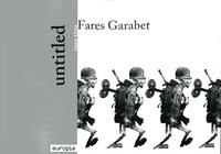 Fares Garabet - Untitled - sans titre.