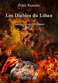 Farès Khachan - Les Diables du Liban.
