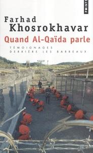 Farhad Khosrokhavar - Quand Al-Qaïda parle.
