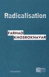 Farhad Khosrokhavar - Radicalisation.