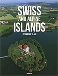 Farhad Vladi - Swiss and Alpine Islands.