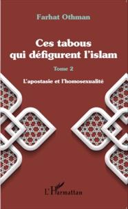 Galabria.be Ces tabous qui défigurent l'islam - Tome 2, L'apostasie et l'homosexualité Image