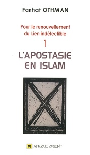 Farhat Othman - L'apostasie en islam.