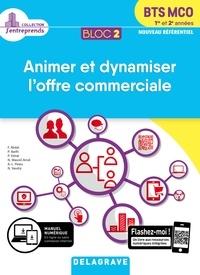 Télécharger des livres d'Amazon au coin Animer et dynamiser l'offre commerciale BTS MCO 1re et 2e années  - Bloc 2