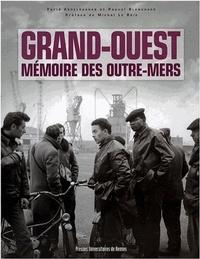 Farid Abdelouahab et Pascal Blanchard - Grand-Ouest - Mémoire des outre-mers.