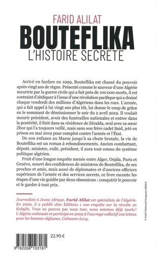Bouteflika. L'histoire secrète