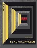 Farid Ameur - Le Ku-Klux-Klan.