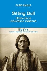 Sitting Bull - Héros de la résistance indienne.pdf