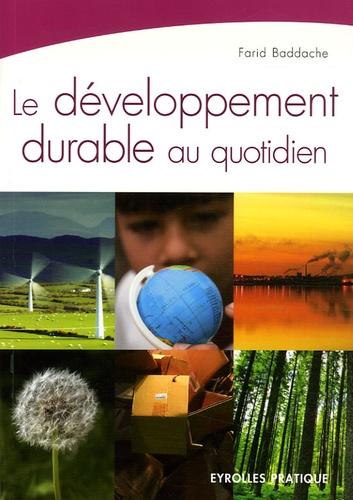 Farid Baddache - Le développement durable au quotidien.