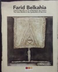 Farid Belkahia - L'entre-monde ou la symbolique de l'arbre.