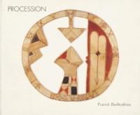 Farid Belkahia - Procession, Farid Belkahia - [exposition, Paris, Galerie Climats, 1996.