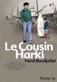 Farid Boudjellal - Le cousin Harki.