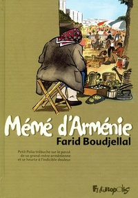 Farid Boudjellal - Mémé d'Arménie.