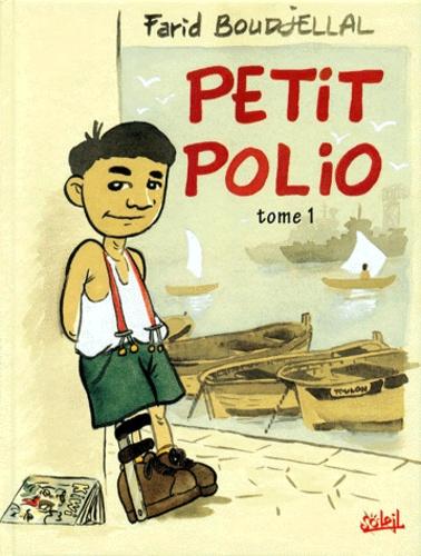Farid Boudjellal - Petit Polio Tome 1 : .
