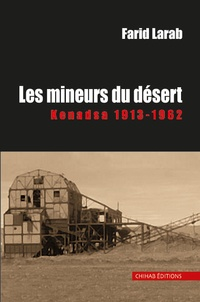 Era-circus.be Les mineurs du désert - Kenadsa 1913-1962 Image