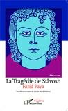 Farid Paya - La Tragédie de Siâvosh.