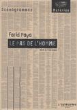Farid Paya - Le Pas de l'homme - Récit en trois temps.