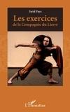 Farid Paya - Les exercices de la Compagnie du Lierre.