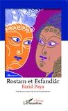 Farid Paya - Rostam et Esfandiâr.