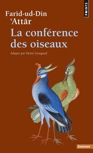 Farid ud-Din' Attar - La conférence des oiseaux.