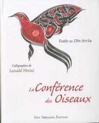 La Conférence des Oiseaux - Farid ud-Din' Attar |
