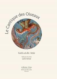 Farid-ud-din' Attar et Leili Anvar - Le cantique des oiseaux.