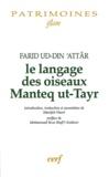 Farid ud-Din' Attar - Le langage des oiseaux, Manteq ut-Tayr.