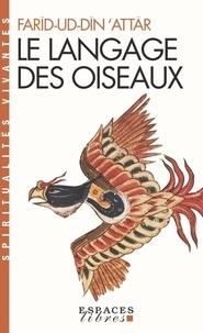 Farid ud-Din' Attar - Le langage des oiseaux.