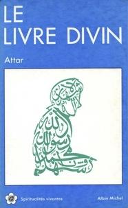 Farid-ud Din Attar - Le Livre divin.