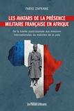 Farid Zafrane - Les avatars de la présence militaire française en Afrique.