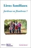 Farida Benet - Liens familiaux - Fardeau ou flambeau ?.