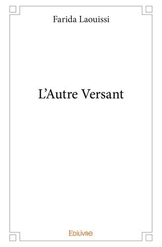 Farida Laouissi - L'Autre Versant.