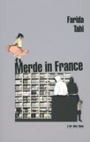 Farida Tahi - Merde in France.