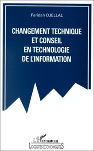 Faridah Djellal - Changement technique et conseil en technologie de l'information.