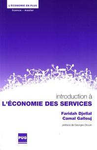 Faridah Djellal et Camal Gallouj - Introduction à l'économie des services.