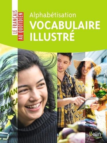 Farideh Touchard et Victoria Iglesias - Alphabétisation - Vocabulaire illustré.